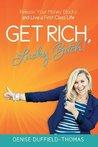 Get Rich Lucky Bitch ~ Book Review