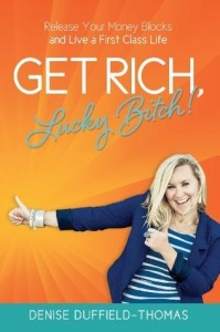 get rich lucky bitch review