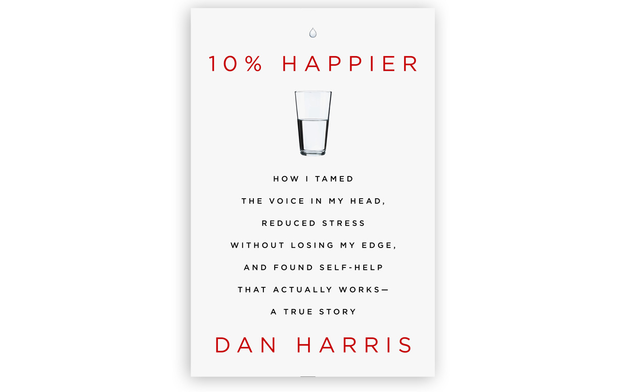 10 % happier dan harris book