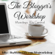 the bloggers workshop