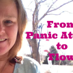 from panic to flow