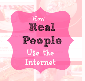how real people use the internet