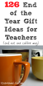 126 End of the Year Gift Ideas for Teacher