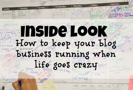 Keep your blog business running even when life is crazy