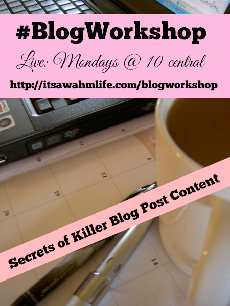 #blogworkshop secret to killer blog post content