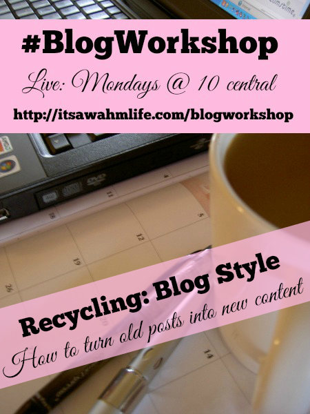 #blog workshop recycling blog style. How to turn old posts into new content