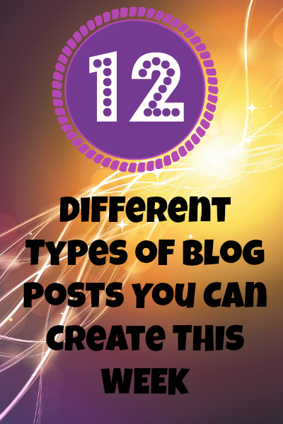 12 different types of blog posts