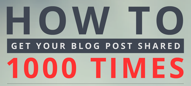 How to get your post shared 1000 times