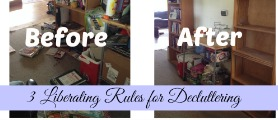 liberating rules for decluttering 3