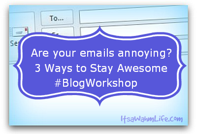 blog workshop how to not be an annoying email marketer