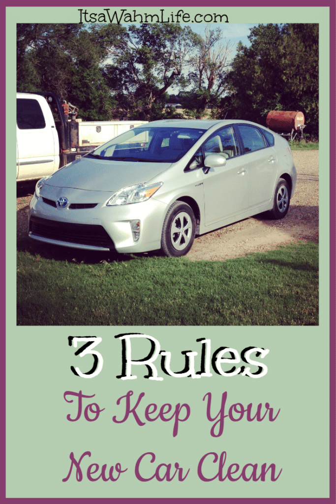 How to keep your new car clean with 3 easy rules. ItsaWahmLife.com