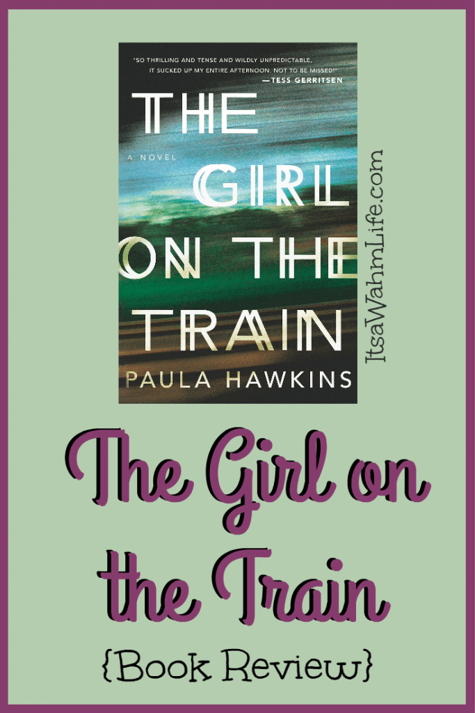 The Girl on the Train Book Review ItsaWahmLife.com