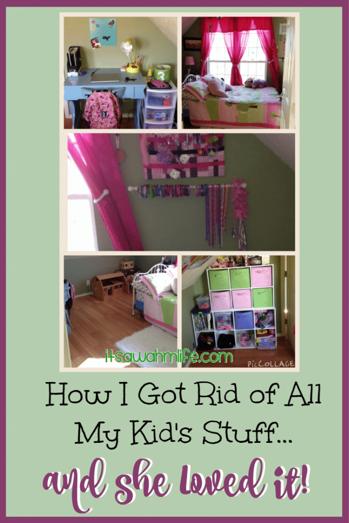 How I got rid of all my kid's stuff and she loved it. ItsaWahmLife.com