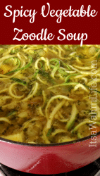 Spicy Vegetable Zoodle Soup ItsaWahmLife.com