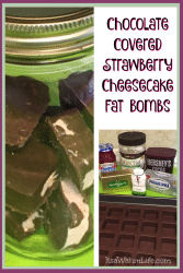 chocolate covered strawberry cheesecake fat bombs. ItsaWahmLife.com #lchf