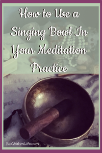 How to use a singing bowl in meditation
