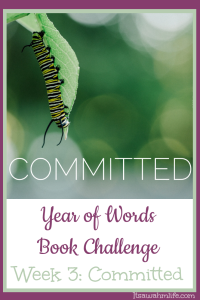 Year of Words Week 3 Committed
