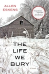 The Life We Bury ~ Book Review