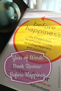Year of Words book review: Before Happiness ItsaWahmLife.com