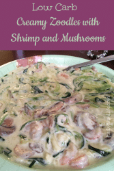 Low carb creamy zoodles with shrimp and mushrooms ItsaWahmLife.com