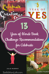 13 year of words book challenge recommendations for the word celebrate. ItsaWahmLife.com