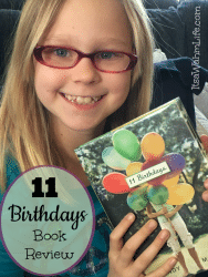 11 Birthdays book review by ItsaWahmLife.com (and the kiddo)