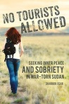 No Tourists Allowed ~ Book Review