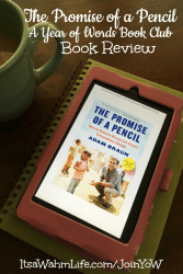 The Promise of a Pencil, Year of Words Book Club Book Review. ItsaWahmLife.com/JoinYoW