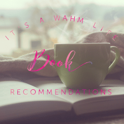 ItsaWahmLife.com book recommendations #findyourhappyplace