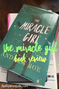 The Miracle Girl Book Review ItsaWahmLife.com