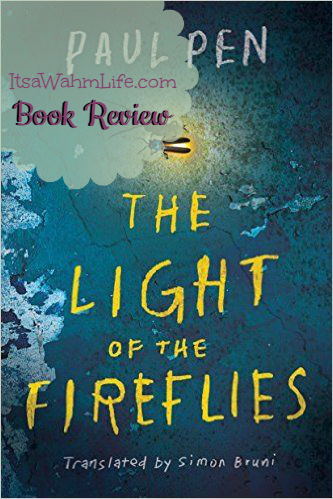 The Light of the Fireflies ItsaWahmLife.com Book Review