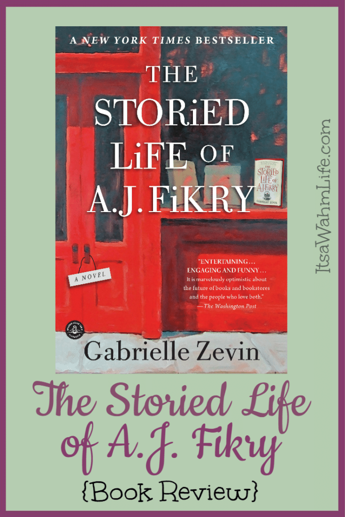 The Storied Life of AJ Fikry book review ItsaWahmLife.com