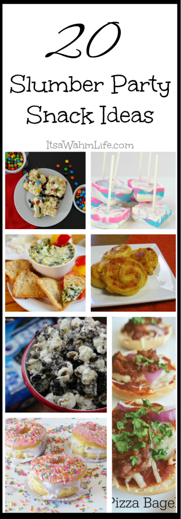 20 Slumber Party Snack Ideas ItsaWahmLife.com