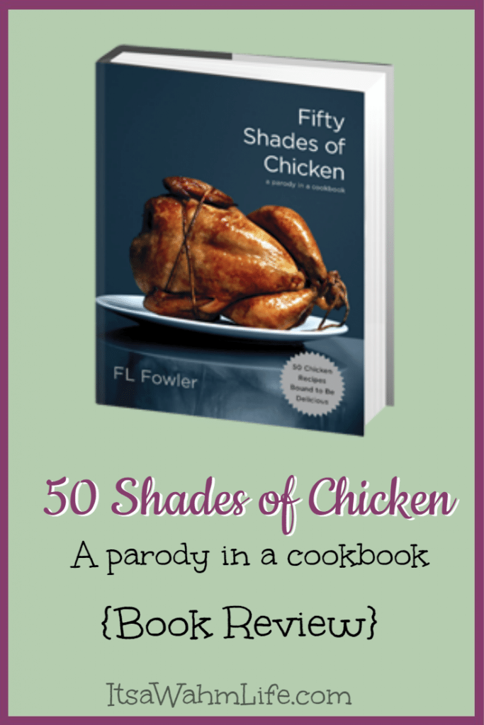 50 Shades of Chicken Book review Itsawahmlife.com