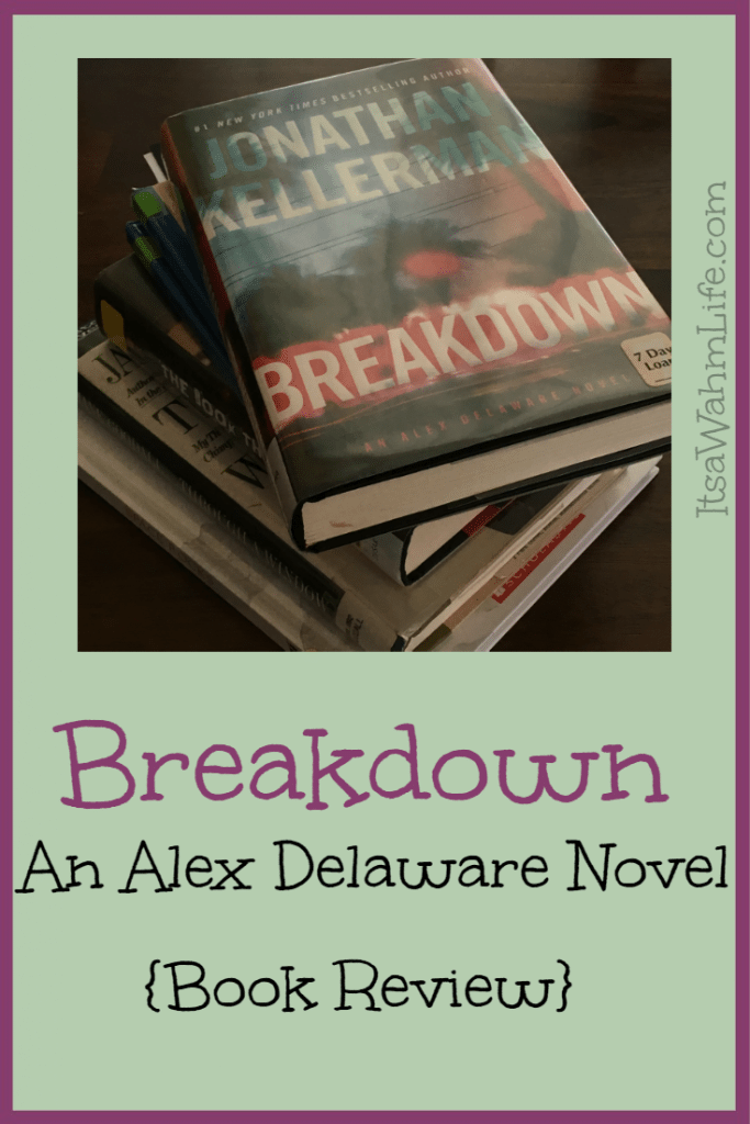 Breakdown by Jonathan Kellerman Book Review ItsaWahmLife.com