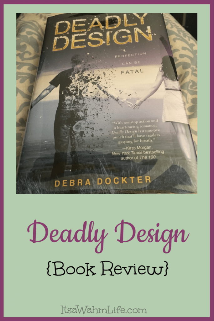 Deadly Design {Book Review} ItsaWahmLife.com