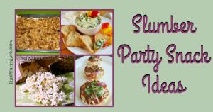 20 tween slumber party snack ideas ItsaWahmLife.com