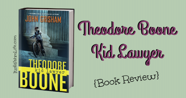 theodore boone kid lawyer book review ItsaWahmLife.com