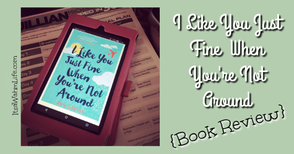 i like you just fine when youre not around book review fb