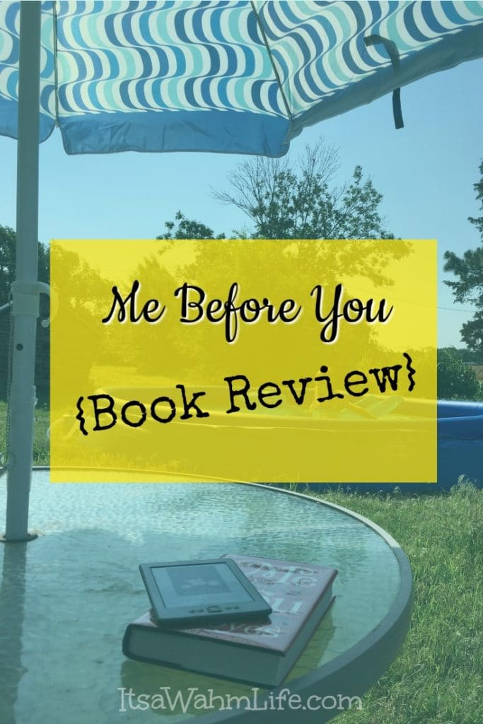 Me Before You Book Review ItsaWahmLife.com