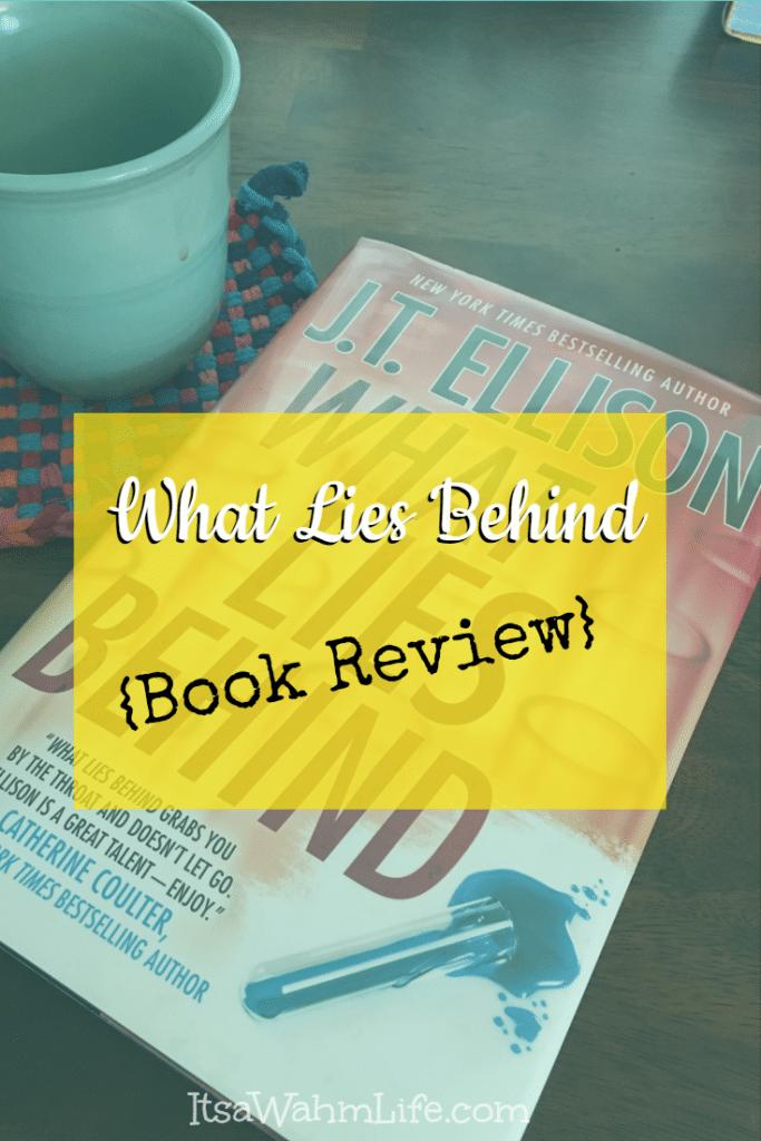What Lies Behind - Book Review - ItsaWahmLife.com